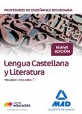 Lengua Castellana y Literatura. Temario. Volumen 1. Cuerpo de Profesores de Enseñanza Secundaria.