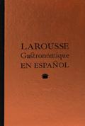 Larousse Gastronomique en español