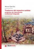 Trastorno del espectro autista: programa de intervención conductual integrado