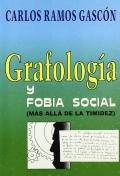 Grafología y fobia social. Más allá de la timidez.