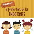 El primer libro de las emociones Montessori: un mundo de logros