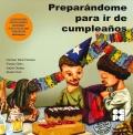 Preparándome para ir de cumpleaños. Para trabajar la hiperactividad y el déficit atencional.