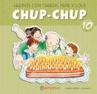 Chup-Chup 10. Leemos con Teresa, Pepe y Lola