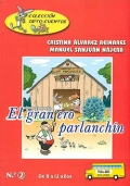 El granjero parlanchín. De 8 a 12 años. Colección ORTO - CUENTOS.