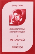 Metodología y didáctica. Fundamentos de la educación Waldorf