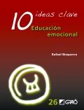 10 ideas clave. Educación emocional.