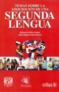 Temas sobre la adquisición de una segunda lengua.