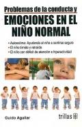 Problemas de la conducta y emociones en el niño normal.