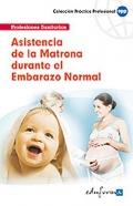 Asistencia de la matrona durante el embarazo normal