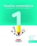Desafíos matemáticos. Estrategias de resolución de problemas 1