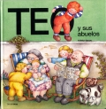 Teo y sus abuelos. Teo descubre el mundo.