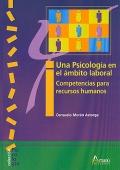 Una psicología en el ámbito laboral. Competencias para recursos humanos.