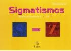 Sigmatismos : ejercicios para pronunciar la S y la Z