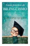 Guía práctica de bilingüismo.