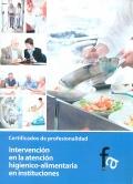 Intervención en la atención higiénico-alimentaria en instituciones. Certificados de profesionalidad.