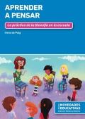 Aprender a pensar. La práctica de la filosofía en la escuela