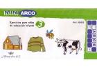 Ejercicios para niños de educación infantil 3 - Mini Arco