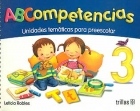 ABCompetencias 3. Unidades temáticas para preescolar