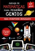 Juegos de matemáticas para pequeños genios. 8-9 años