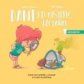 Dani y el misterio del pañal. Cuento para entender y promover el control de esfínteres.
