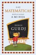 Las matemáticas explicadas a mi hija. Una excelente introducción a los secretos de las matemáticas.
