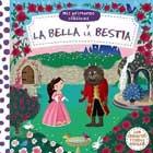 La Bella y la Bestia. Mis primeros clásicos