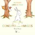 Conejito y sus amigos Mi primer libro de yoga