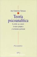 Teoría psicoanalítica. Su doble eje central: la tópica psíquica y la dinámica pulsional