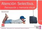 Atención selectiva. Percepción y memoria visual. Afianzamiento. Refuerzo y desarrollo de habilidades mentales básicas. 3.4.
