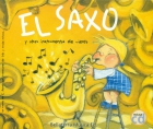 El saxo y otros instrumentos de viento. (con CD)