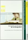 Ortografia I. Programa de refuerzo de la ortografia I.