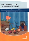 Tratamiento de la hiperactividad. Un Acercamiento a los Trastornos de Déficit de Atención con Hiperactividad.