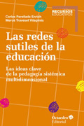 Las redes sutiles de la educación. las ideas clave de la pedagogía sistémica multidimensional