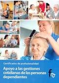 Apoyo a las gestiones cotidianas de las personas dependientes. Certificados de profesionalidad.