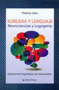 Sordera y lenguaje. Neurociencias y Logogenia