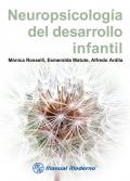 Neuropsicología del desarrollo infantil. (Manual Moderno)