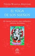 El yoga de los sueños. Un manual práctico para realizarnos mientras dormimos