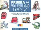 Prueba de vocabulario expresivo en educación infantil.
