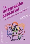 La integración sensorial en el desarrollo y aprendizaje infantil