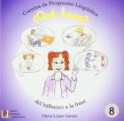 ¿Qué hace? Cuentos de Progresión Lingüística 8. Del balbuceo a la frase