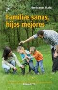 Familias sanas, hijos mejores.