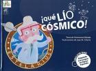 ¡ Qué lío cósmico !. Incluye DVD. Adaptado a la Lengua de Signos Española.