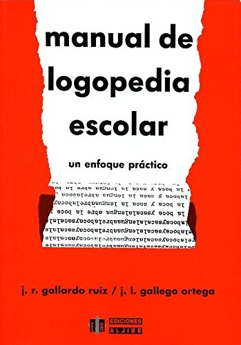 manual de logopedia escolar un enfoque práctico pdf