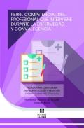 Perfil competencial del profesional que interviene durante la enfermedad y convalecencia. Pedagogía Hospitalaria en Neonatología y Pediatría.