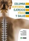 Columna vertebral, ejercicio físico y salud.