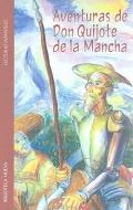 Aventuras de Don Quijote de la Mancha. (Biblioteca nueva)