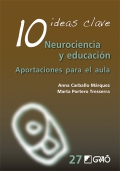 10 ideas clave. Neurociencia y educación Aportaciones para el aula