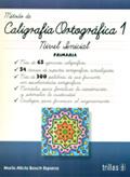 Método de caligrafía ortográfica 1. Nivel inicial. Primaria