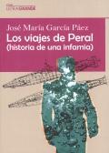 Los viajes de Peral (historia de una infamia). (Letra grande)