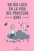 Un día loco en la vida del profesor Kant.